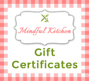 Mindful Kitchen GiftCertificates